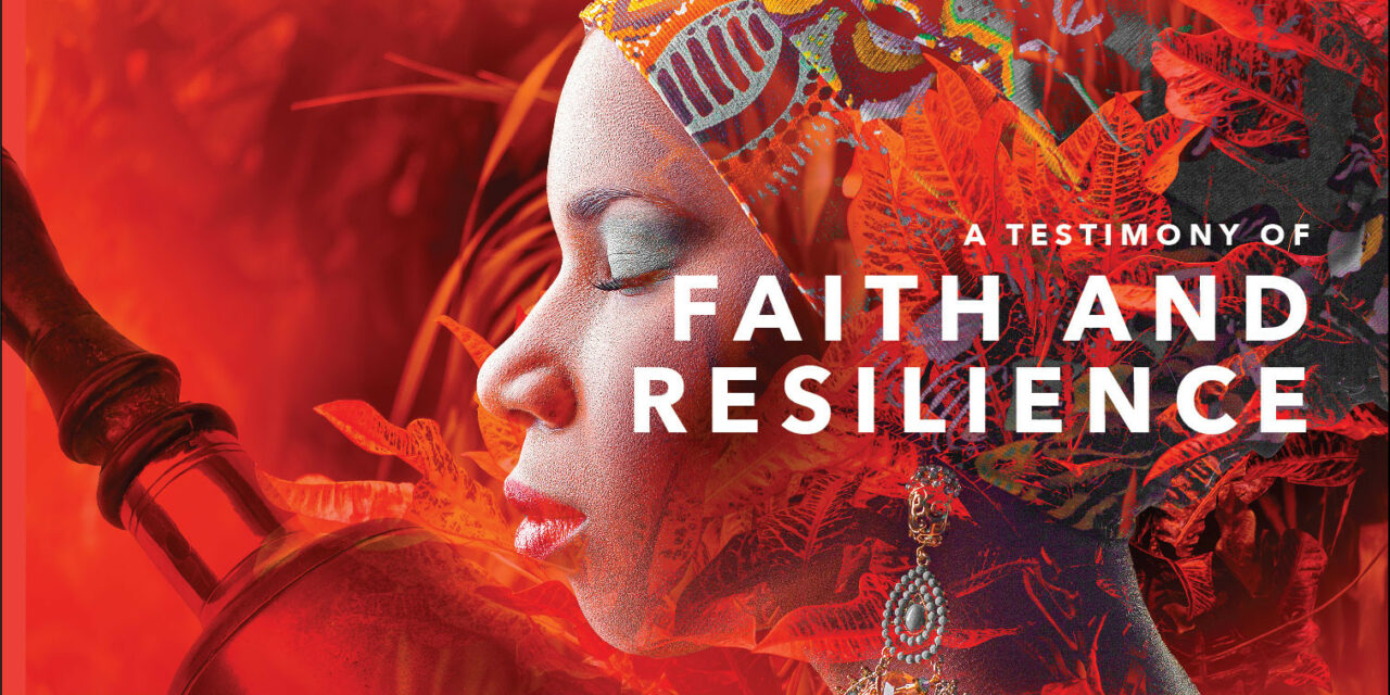 A Testimony to Faith and Resilience