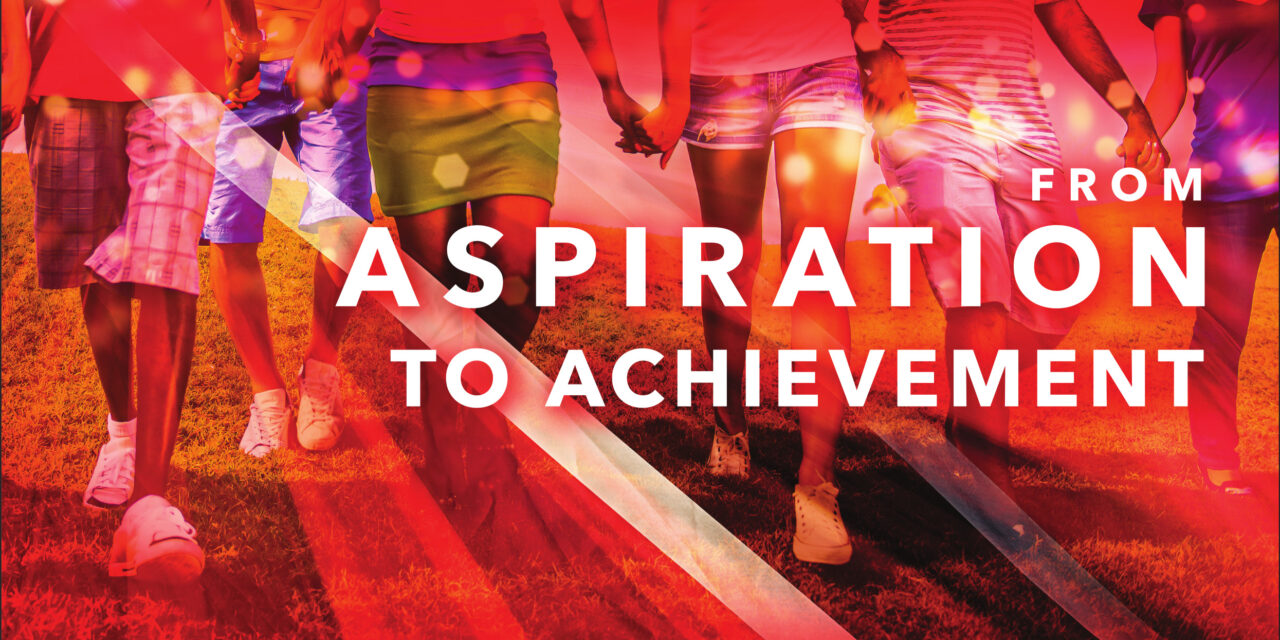 From Aspiration to Achievement
